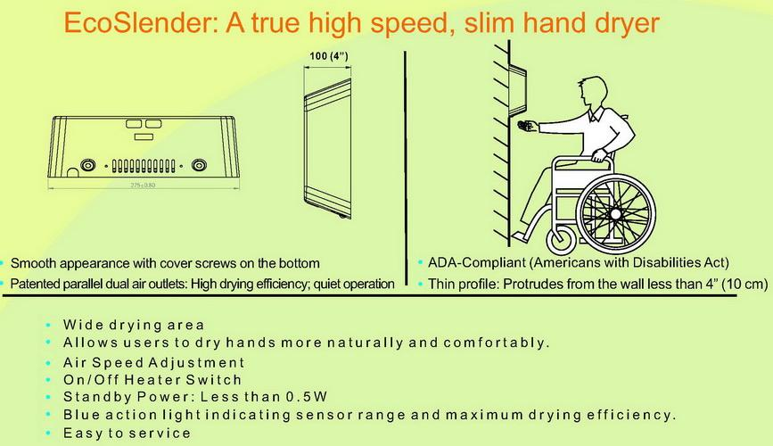 EcoSlender: A true high speed, slim hand dryer